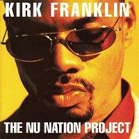 Kirk Franklin – The Nu Nation Project