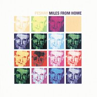 Peshay – Miles From Home