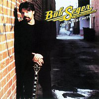 Bob Seger & The Silver Bullet Band – Greatest Hits 2