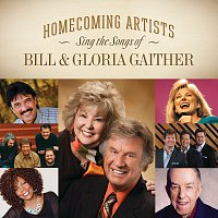 Různí interpreti – Homecoming Artists Sing The Songs Of Bill & Gloria Gaither