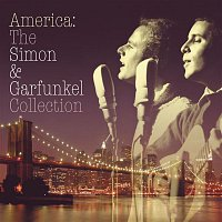 Simon, Garfunkel – America: The Simon & Garfunkel Collection