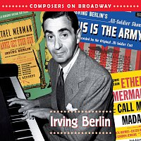Různí interpreti – Composers On Broadway: Irving Berlin