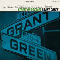 Grant Green – Street Of Dreams [Remastered]