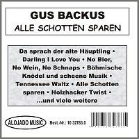 Gus Backus – Alle Schotten sparen