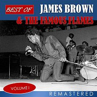 James Brown, The Famous Flames – Best of James Brown & The Famous Flames, Vol. 1 (Remastered)