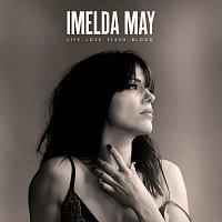 Imelda May – Life Love Flesh Blood [Deluxe]