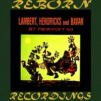 Lambert, Hendricks, Bavan – At Newport '63 (HD Remastered)