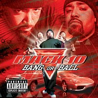 Mack 10 – Bang Or Ball