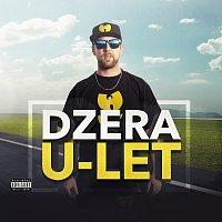Dzera – U - Let