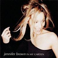 Jennifer Brown – In My Garden