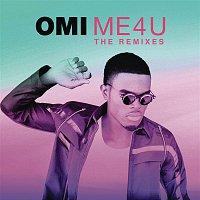 OMI – Me 4 U: The Remixes