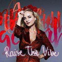 Anna Bergendahl – Raise The Vibe