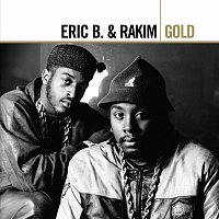 Eric B. & Rakim – Gold