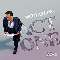 Nicolas King – Act One
