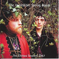 Incredible String Band – The Chelsea Sessions 1967