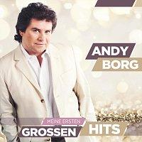 Andy Borg – Meine ersten groszen Hits