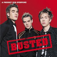 Busted – A Present For Everyone