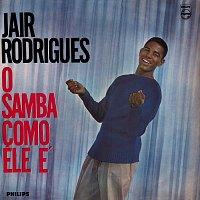 Jair Rodrigues, Portinho Sua Orquestra E Seu Coral – O Samba Como Ele É
