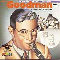 Benny Goodman Quartet – After You've Gone:The Original Benny Goodman Trio And Quartet