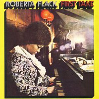 Roberta Flack – First Take