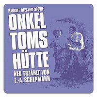 Harriet Beecher-Stowe – Onkel Toms Hutte