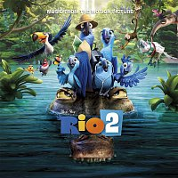 Anne Hathaway, Flávia Maia, Uakti – Rio 2 Music From The Motion Picture