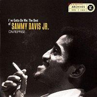 Sammy Davis, Jr. – I've Gotta Be Me: The Best Of Sammy Davis Jr.