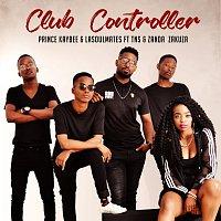 Prince Kaybee, LaSoulMates, TNS, Zanda Zakuza – Club Controller