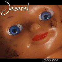 Jezerel – Mary Jane