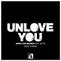 Armin van Buuren, Ne-Yo – Unlove You (Drop G Remix)