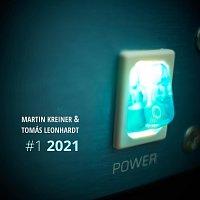 Martin Kreiner, Tomás Leonhardt – #1 2021