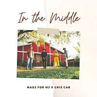 MAD3 For M3, Cris Cab – In The Middle