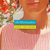 The Wannadies – Love In June
