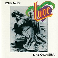 John Fahey – Old Fashioned Love