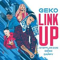 Geko, Stefflon Don, Deno, Dappy – Link Up (Geko x Stefflon Don x Deno x Dappy)
