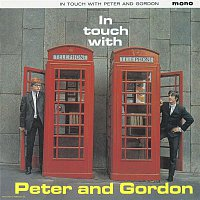 Peter, Gordon – In Touch With Peter And Gordon Plus