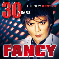 Fancy – 30 Years - The New Best Of