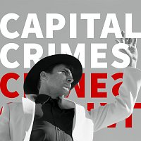 Andrew Bird – Capital Crimes