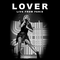 Taylor Swift – Lover [Live From Paris]