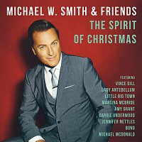 Michael W. Smith – The Spirit Of Christmas