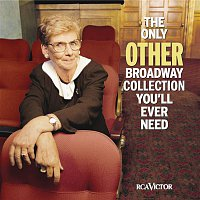 Various Artists.. – The Only Other Broadway Collection You'll Ever Need