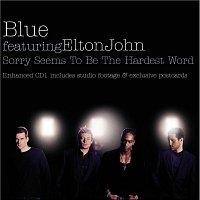 Blue, Elton John – Sorry Seems To Be The Hardest Word