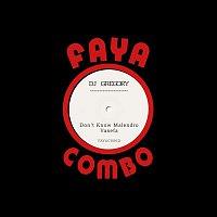 DJ Gregory – Don't Know Malendro / Vasefa
