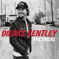 Dierks Bentley – Home