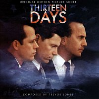 Trevor Jones – Thirteen Days (Original Motion Picture Score)