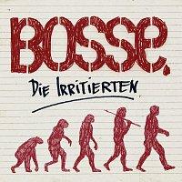 Bosse – Die Irritierten