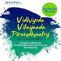 Saisharan, Nikhil, Nivas, Santosh, Pravin, Shenbagaraj – Vidhiyoda Vilayaada Pirandhaaley - Voice for the Vulnerable