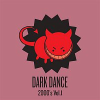 Various Artists.. – Dark Dance 2000's - Vol. 1