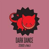 Various Artists.. – Dark Dance 2000's - Vol. 1