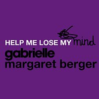 Gabrielle, Margaret Berger – Help Me Lose My Mind